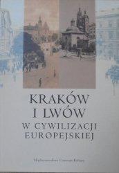 Kraków i Lwów w cywilizacji europejskiej • Materiały konferencji naukowej
