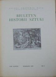 Biuletyn Historii Sztuki 3/1976 • [Złotnictwo, rzeźba gotycka, architektura Stanisława Augusta]