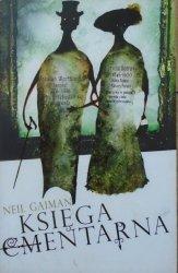 Neil Gaiman • Księga cmentarna