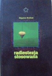Zbigniew Królicki • Radiestezja stosowana