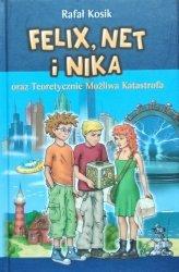 Rafał Kosik • Felix, Net i Nika oraz Teoretycznie Możliwa Katastrofa