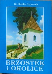 Ks. Bogdan Stanaszek • Brzostek i okolice