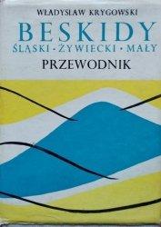 Władysław Krygowski • Beskidy. Śląski. Żywiecki. Mały