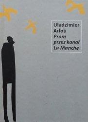 Uładzimier Arłou • Prom przez kanał La Manche