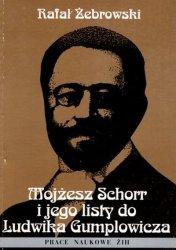 Rafał Żebrowski • Mojżesz Schorr i jego listy do Ludwika Gumplowicza