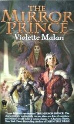 Violette Malan • The Mirror Prince