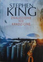 Stephen King • Znalezione nie kradzione