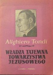 Alighiero Tondi • Władza tajemna Towarzystwa Jezusowego