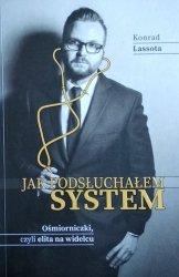 Konrad Lassota • Jak podsłuchałem system. Ośmiorniczki, czyli elita na widelcu