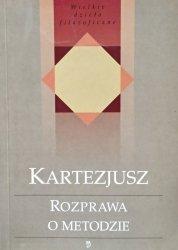 Kartezjusz • Rozprawa o metodzie