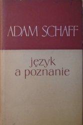 Adam Schaff • Język a poznanie [Herder, Sapir, Whorf]