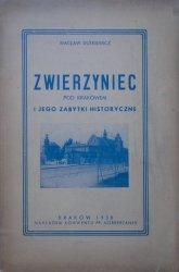 Wacław Dutkiewicz • Zwierzyniec pod Krakowem i jego zabytki historyczne [1938]