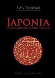 Ewa Trojnar • Japonia a monarchie Zatoki Perskiej