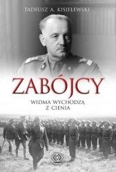 Tadeusz A. Kisielewski • Zabójcy. Widma wychodzą z cienia