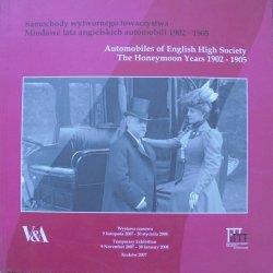 katalog wystawy • Samochody wytwornego towarzystwa. Miodowe lata angielskich automobili 1902-1905