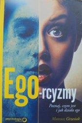 Mateusz Grzesiak • Ego-rcyzmy