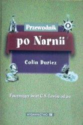 Colin Duriez • Przewodnik po Narnii