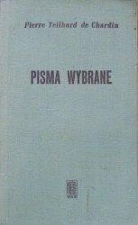 Pierre Teilhard de Chardin • Pisma wybrane