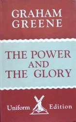 Graham Greene • The Power and the Glory