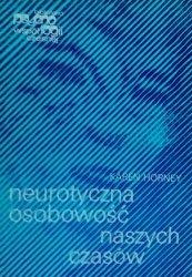 Karen Horney • Neurotyczna osobowość naszych czasów