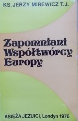 Ks. Jerzy Mirewicz T.J. • Zapomniani współtwórcy Europy [Władysław Szomański]
