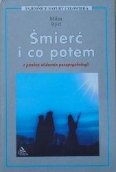 Milan Ryzl • Śmierć i co potem z punktu widzenia parapsychologii
