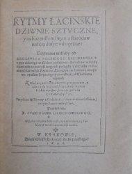 Stanisław Grochowski • Rytmy łacińskie dziwnie sztuczne i nabożeństwem swym a starodawnością dosyć wdzięczne