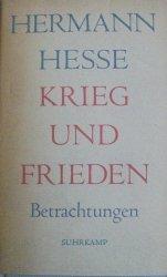 Hermann Hesse • Krieg und Frieden