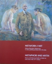 Metafora i mit • Motywy literackie i historyczne w sztuce polskiej przełomu XIX i XX wieku
