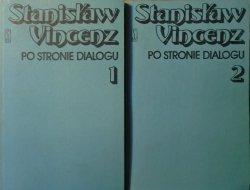 Stanisław Vincenz • Po stronie dialogu [komplet]