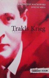 Krzysztof Maćkowski, Janusz Mika • Trakls Krieg