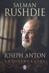 Salman Rushdie • Joseph Anton. Autobiografia