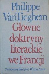 Philippe Van Tieghem • Główne doktryny literackie we Francji. Od Plejady do surrealizmu