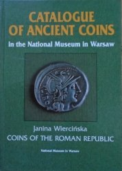 Janina Wiercińska • Coins of the Roman Republic. Catalogue of Ancient Coins in the National Museum in Warsaw