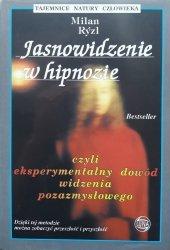 Milan Ryzl • Jasnowidzenie w hipnozie