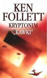 """Ken Follett • Kryptonim """"Kawki"""""""