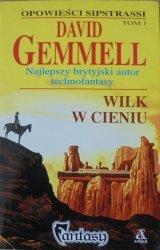David Gemmell • Wilk w cieniu