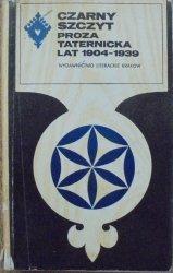 Czarny szczyt • Proza taternicka lat 1904-1939 [Ferdynand Goetel, Wawrzyniec Żuławski i inni]