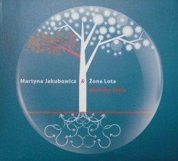 Martyna Jakubowicz & Żona Lota • Okruchy życia • CD