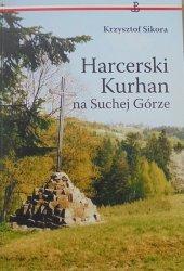 Krzysztof Sikora • Harcerski Kurhan na Suchej Górze
