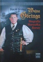David Irving • Wojna Goringa. Biografia Marszałka Rzeszy