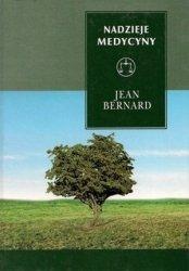 Jean Bernard • Nadzieje medycyny