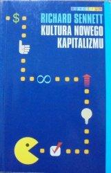Richard Sennett • Kultura nowego kapitalizmu