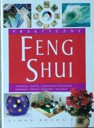 Simon Brown • Praktyczne Feng Shui