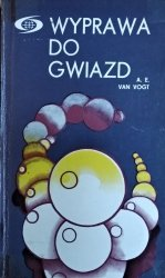 Alfred Elton van Vogt • Wyprawa do gwiazd