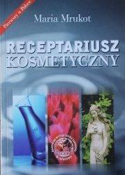 Maria Mrukot • Receptariusz kosmetyczny