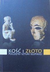 Kość i złoto. Początki sztuki egipskiej • Z wykopalisk Instytutu Archeologii Uniwersytetu Jagiellońskiego i Muzeum Archeologicznego w Poznaniu