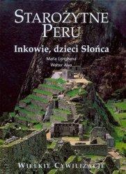 Longhena Maria, Alva Walter • Starożytne Peru. Inkowie, dzieci Słońca