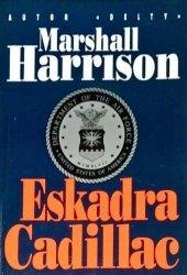 Marshall Harrison • Eskadra Cadillac