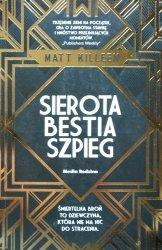 Matt Killeen • Sierota, bestia, szpieg